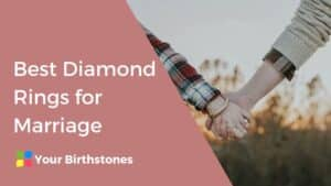 Best Diamond Rings for Marriage
