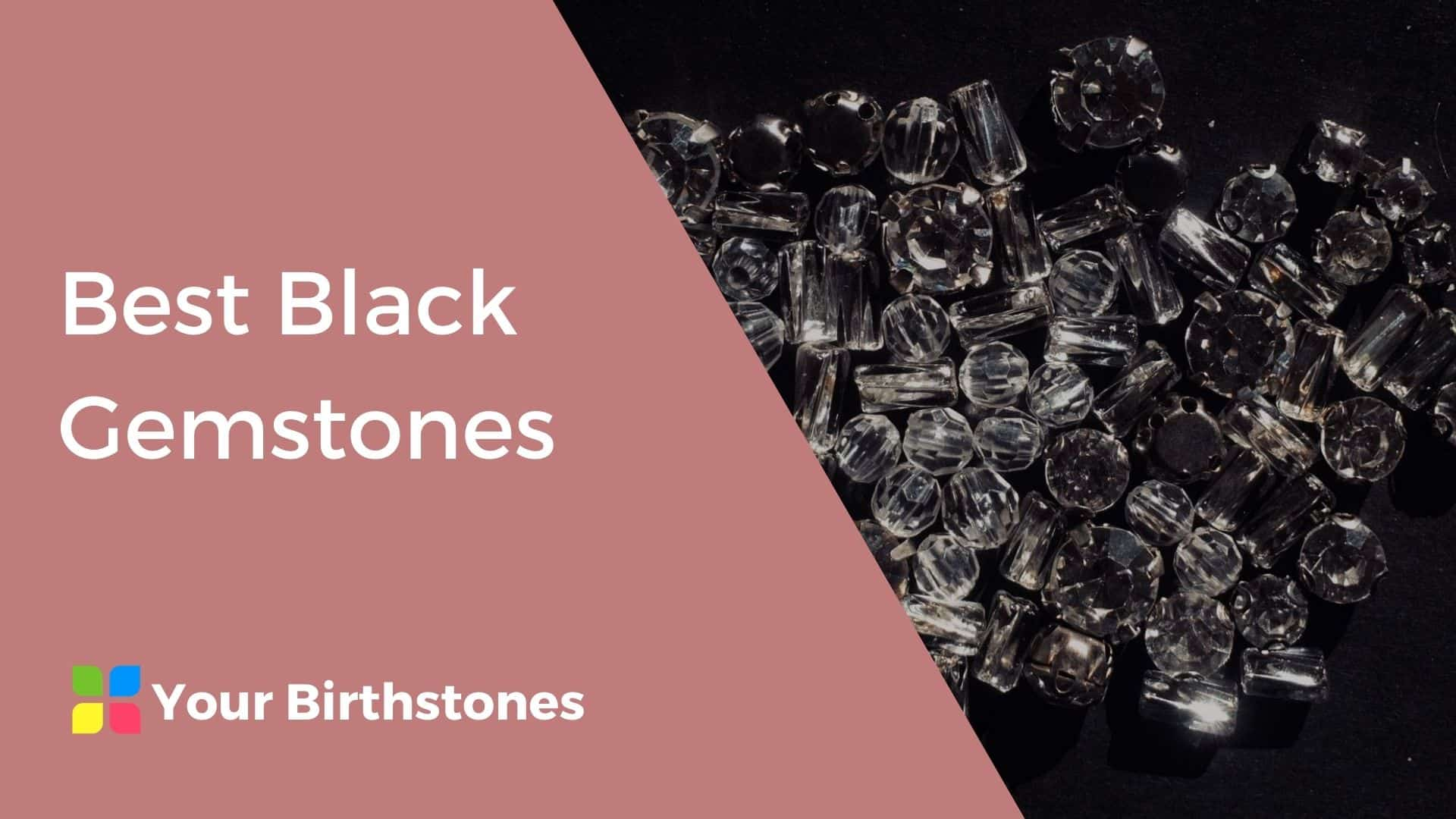 Best Black Gemstones