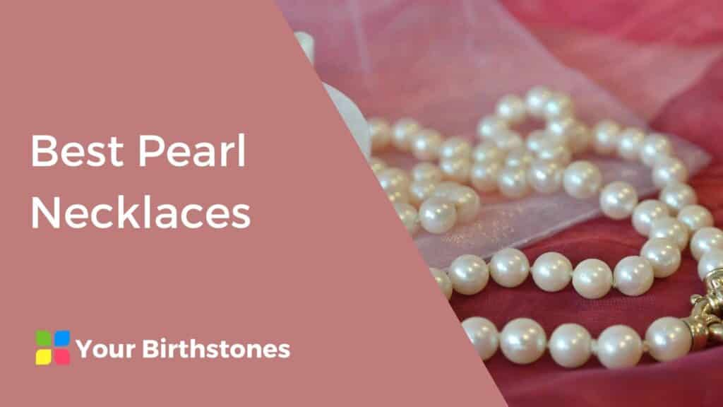 best pearl necklaces