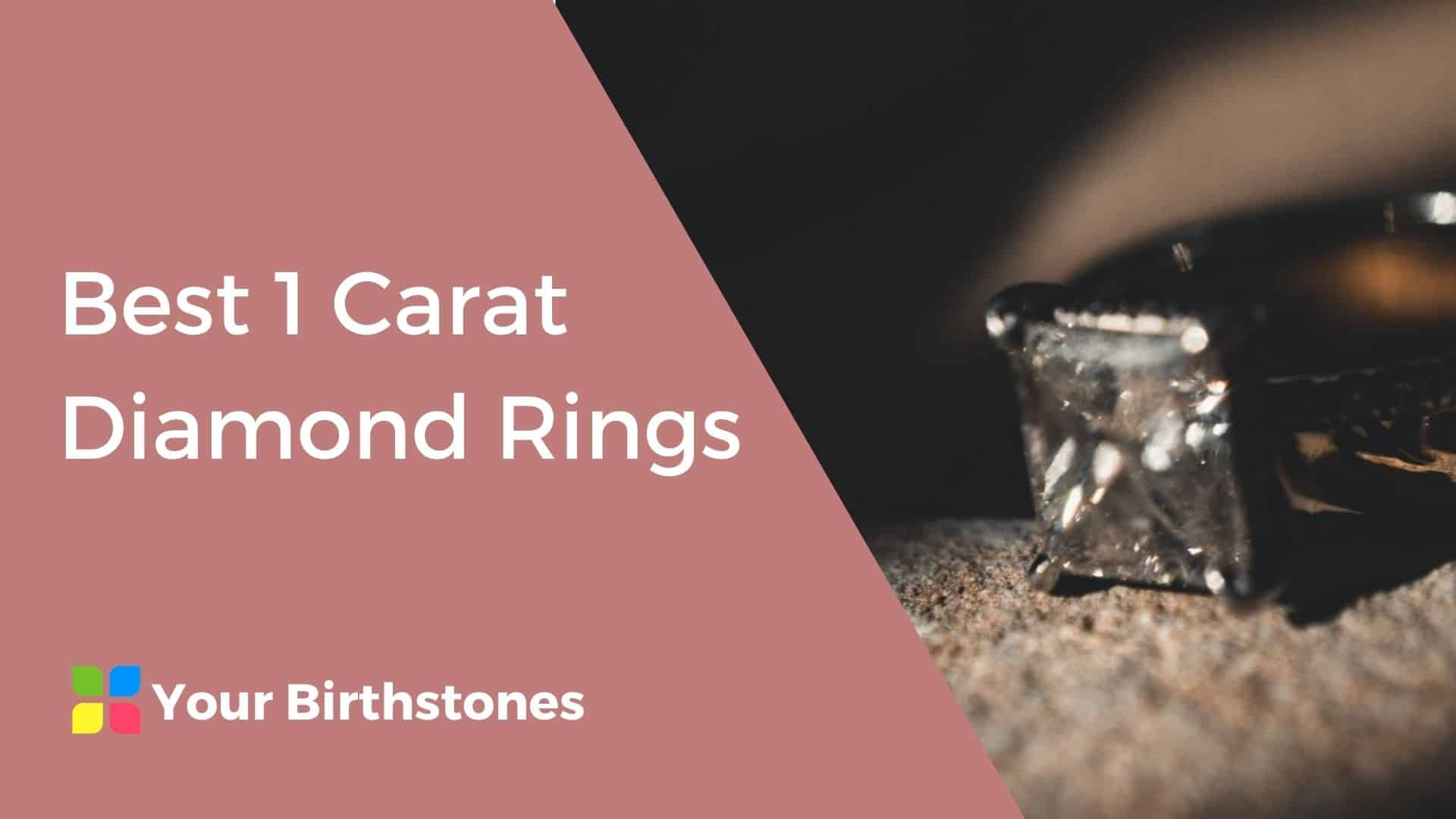 Best 1 Carat Diamond Rings