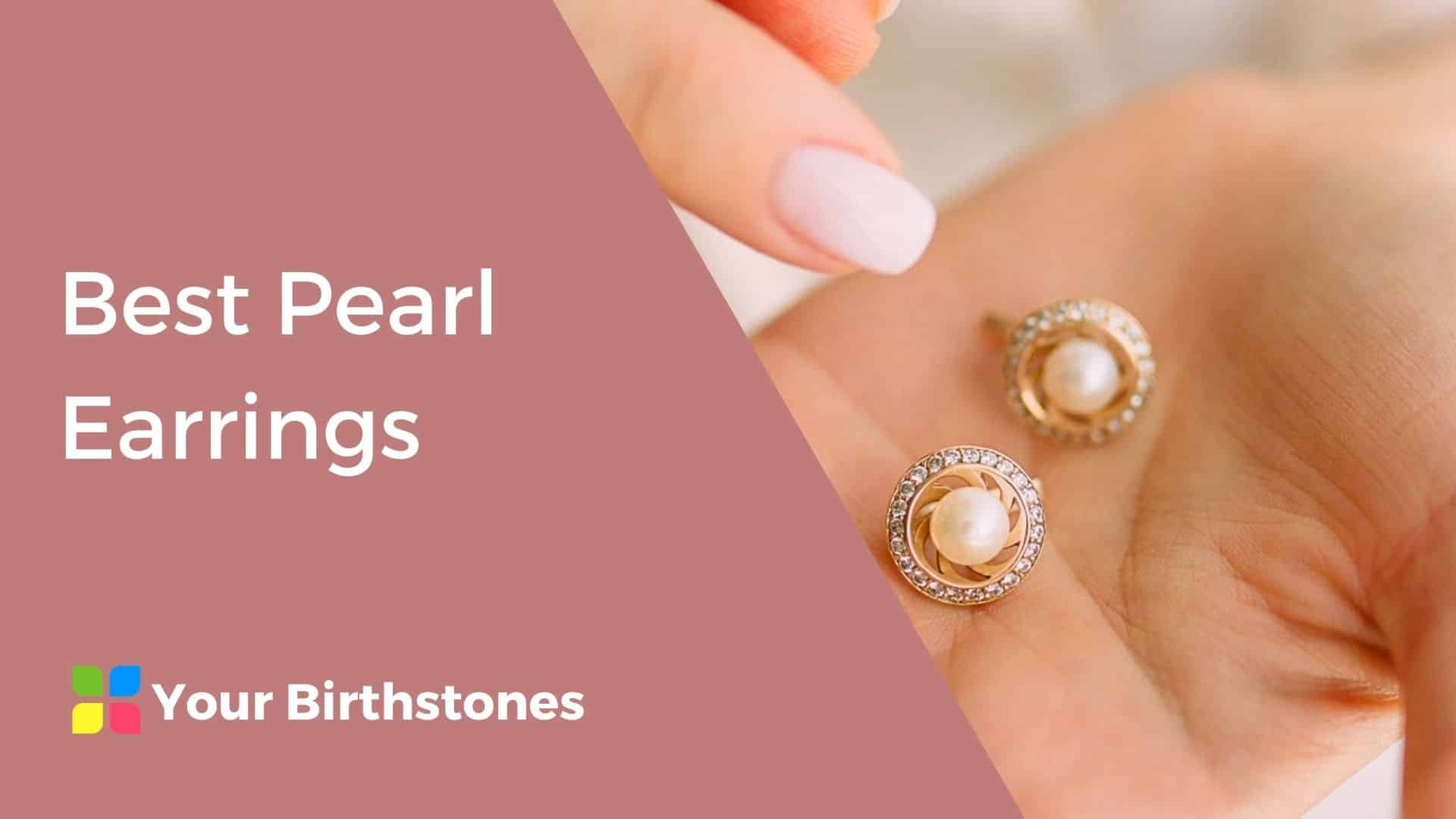 Best Pearl Earrings