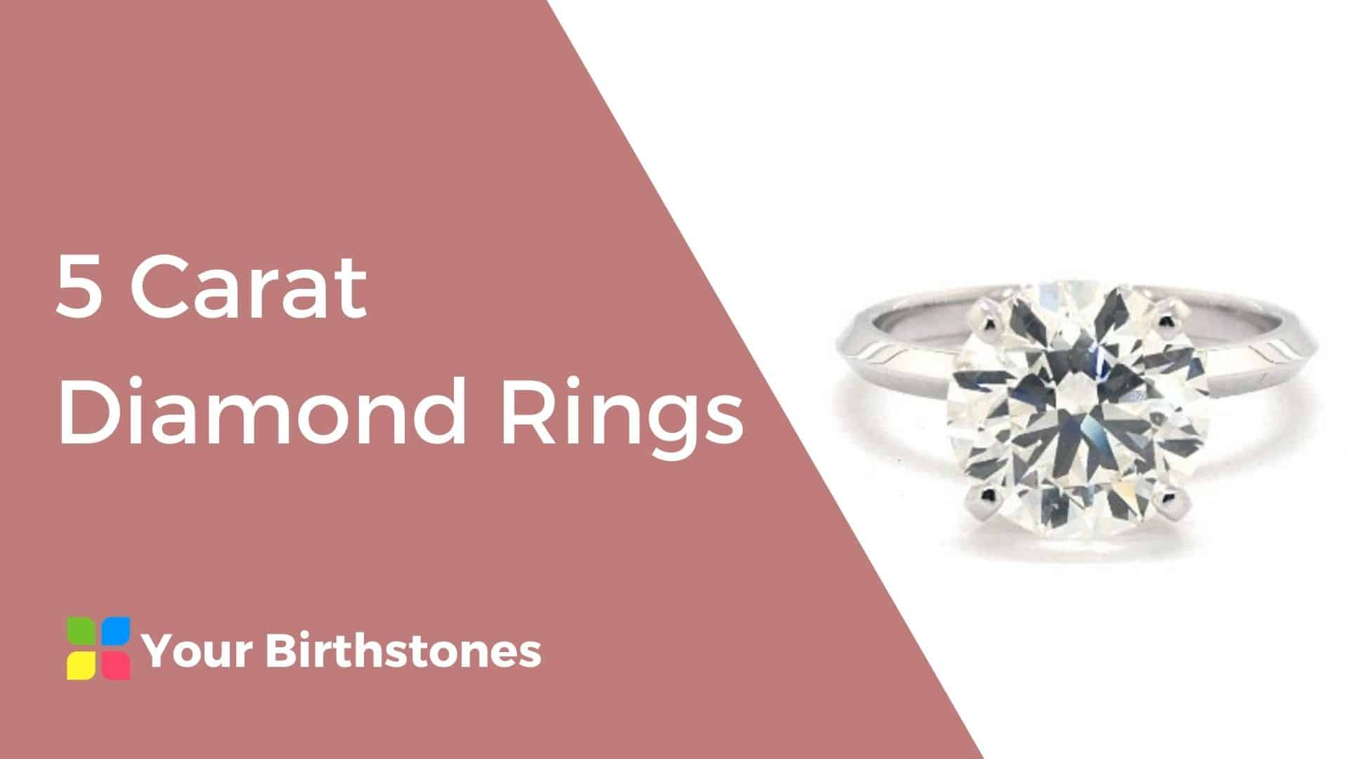 Best 5 Carat Diamond Rings